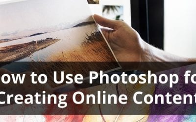How to Use Photoshop for Creating Online Content [infographic]